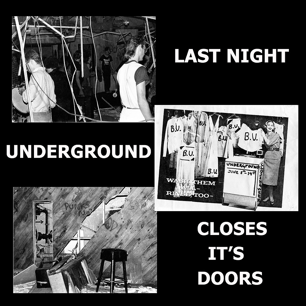 Last Night – The Underground Closes It's Doors