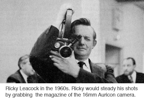 Ricky Leacock would steady his shots by grabbing the magazine of the 16mm Auricon or CP-16 cameras copy